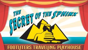 Footliters Traveling Playhouse The Secret of the Sphinx
