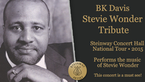BK Davis presents a Stevie Wonder Tribute