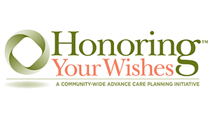 Honoring Your Wishes